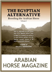 Philippe Paraskevas : The Egyptian Alternative :Egyptian Arabian :News :Arabian Horse World Magazine review for  'The Egyptian Alternative' book